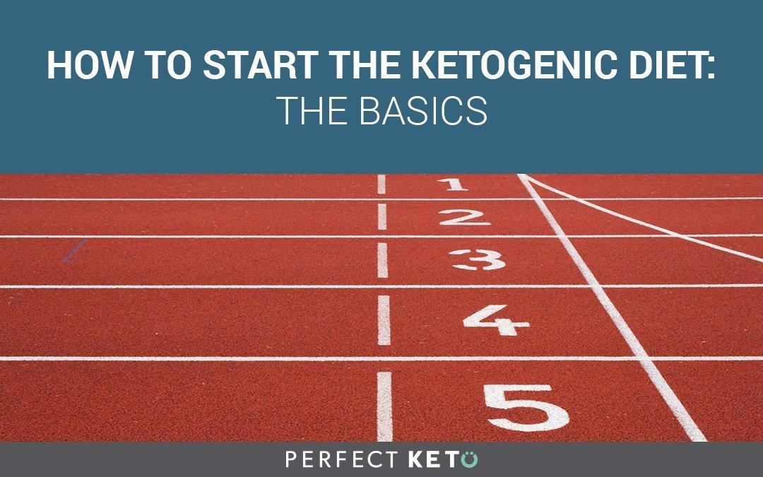 How To Start The Ketogenic Diet