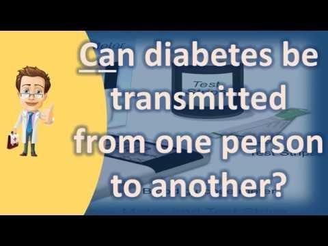 How Does Diabetes Spread From One Person To Another