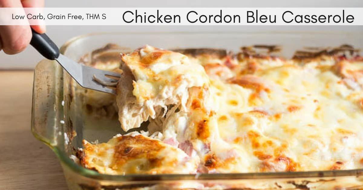 Chicken Cordon Bleu Casserole Low Carb, Keto, Thm S