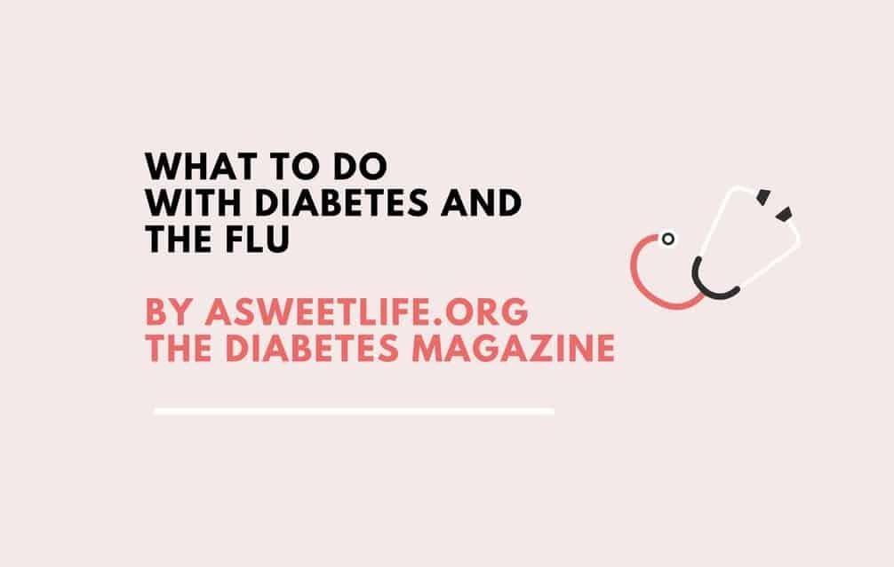 Type 1 Diabetes And The Flu