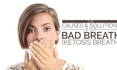 What To Do About Ketosis Breath