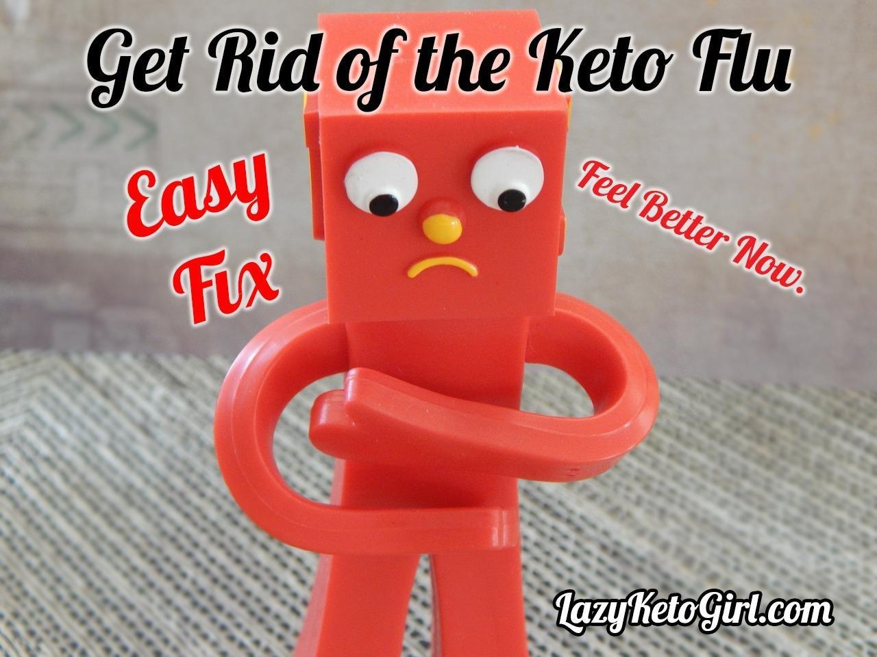 Get Rid Of Keto Flu – Keto Flu Treatment