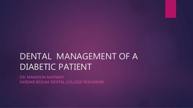 Dental Management Of A Diabetic Patient