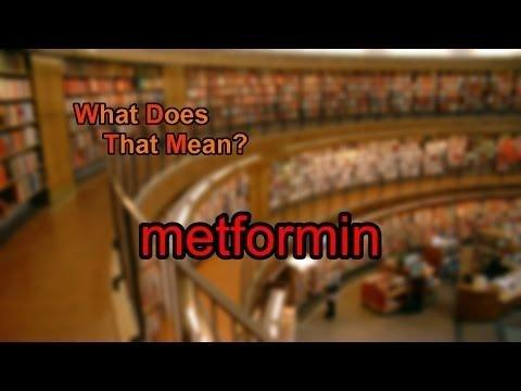 What Is The Meaning Of Metformin?