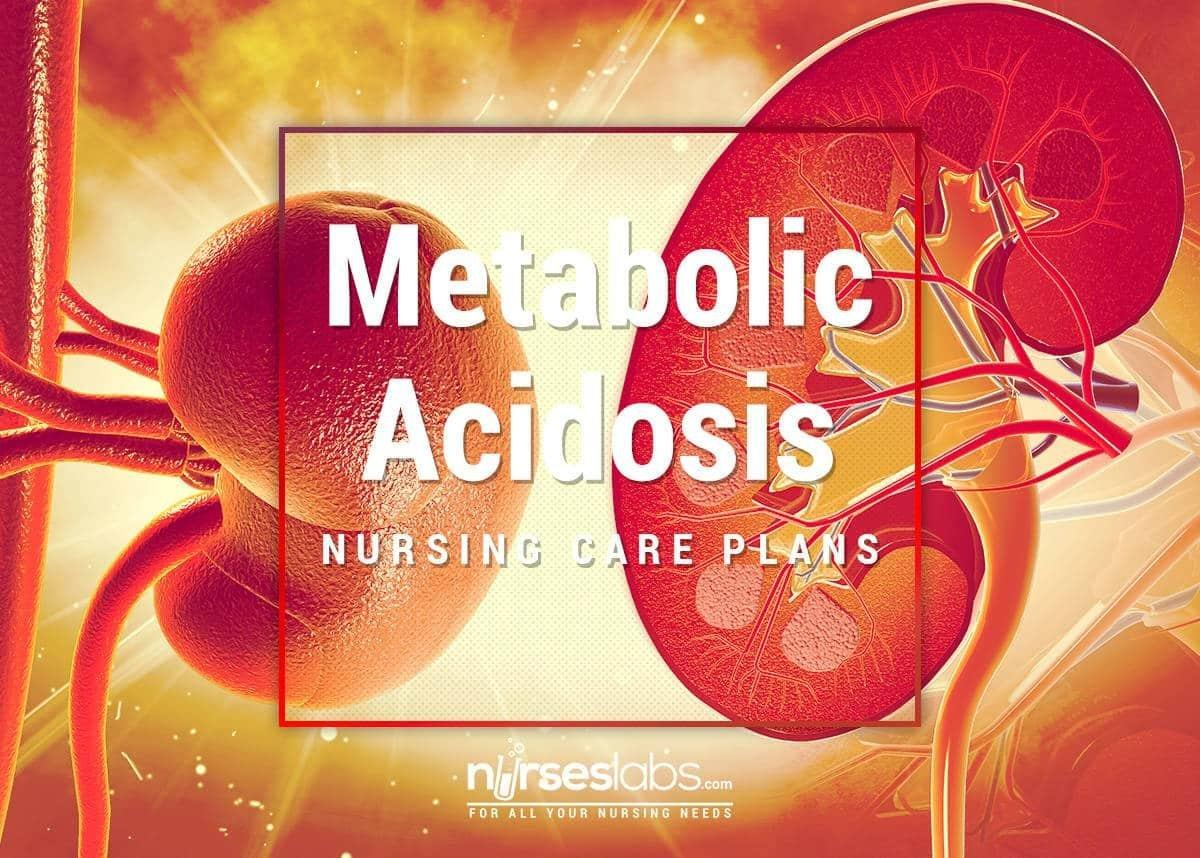 Metabolic Acidosis Nursing Care Plan