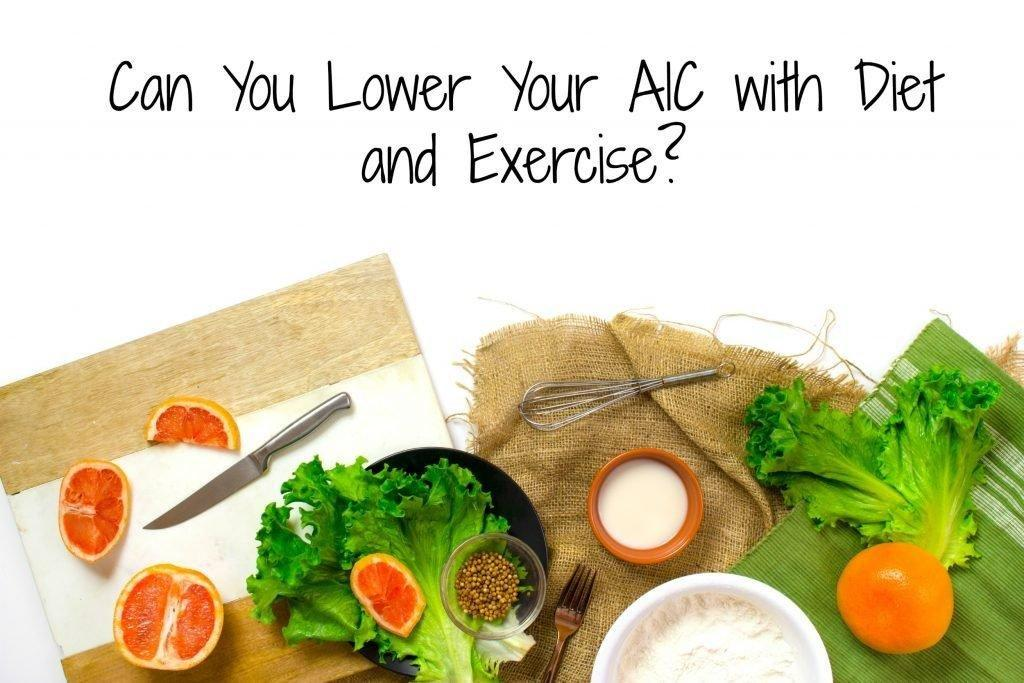Can You Lower Your A1c With Diet And Exercise?