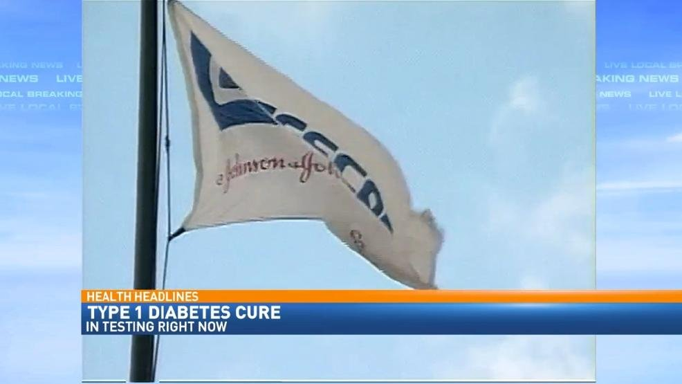 Johnson and Johnson testing possible cure for type 1 diabetes