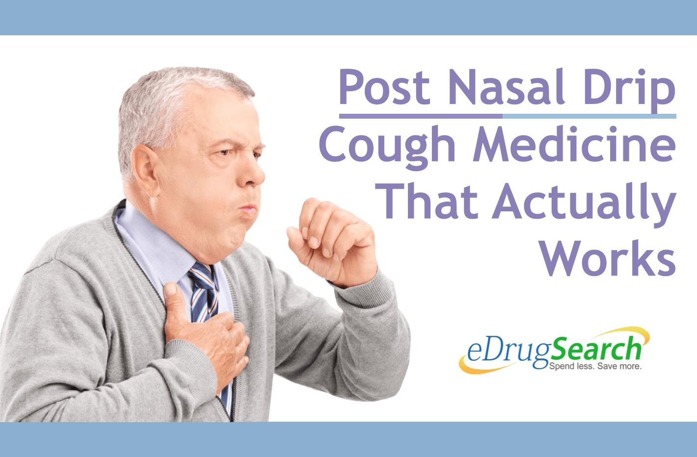 Post Nasal Drip Cough Medicine That Actually Works