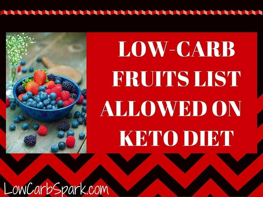 Low-carb Fruits List Allowed On Keto Diet