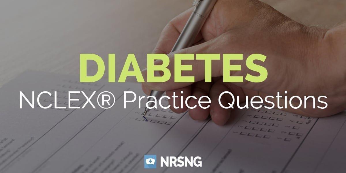 10 Diabetes Nclex Questions