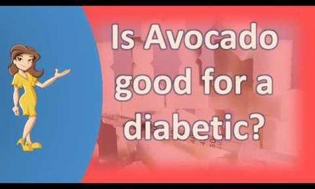 Are Avocados Good For Diabetics