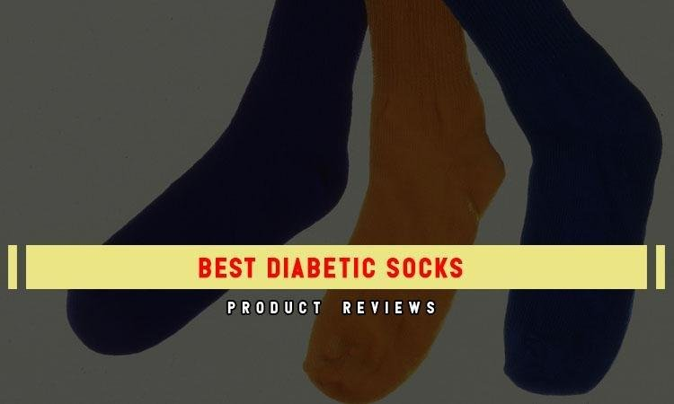 Be More Healthy With 10 Best Diabetic Socks In 2018 | Reviews & Tips