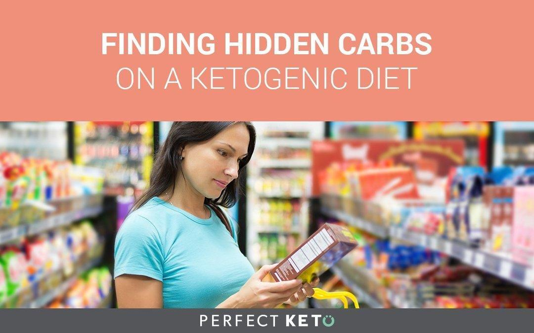 Finding Hidden Carbs On A Ketogenic Diet