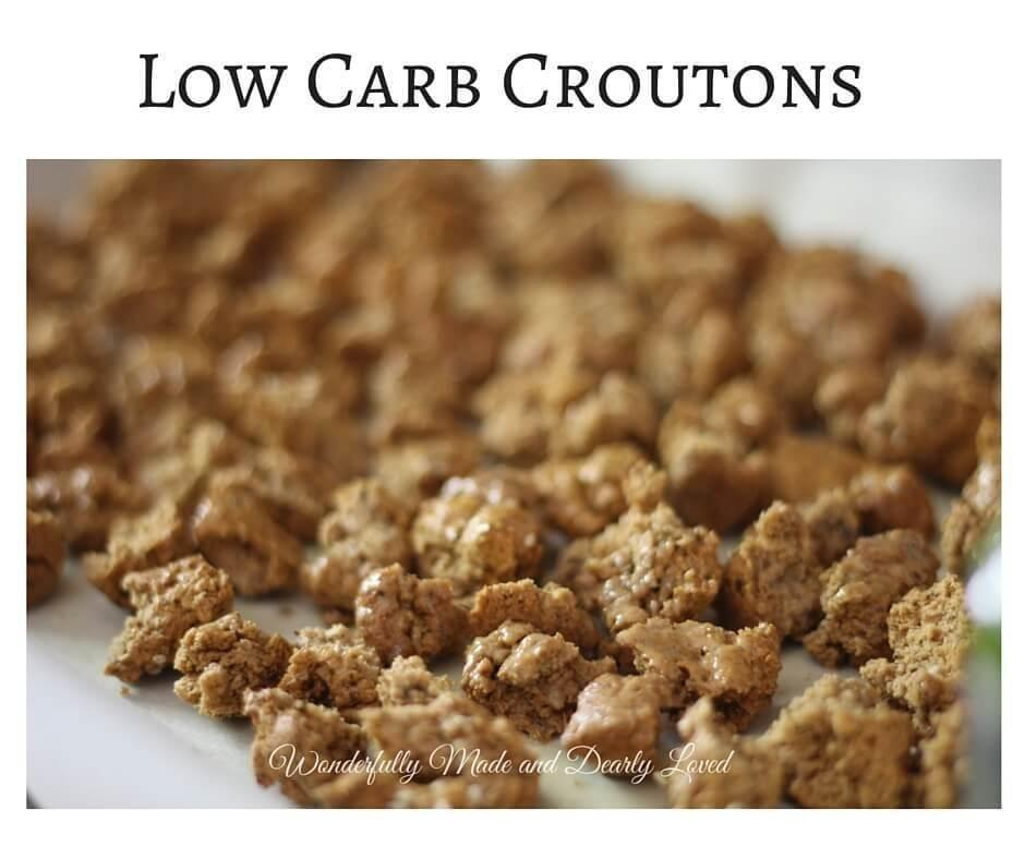 Low Carb Croutons | Wonderfully Made And Dearly Loved