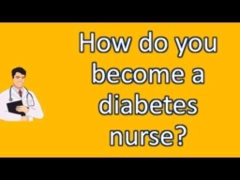 How To Become A Diabetes Nurse Practitioner