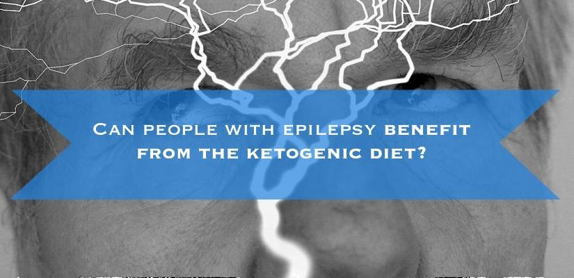 Can People With Epilepsy Benefit From The Ketogenic Diet?