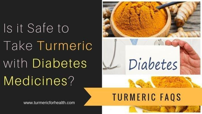 Is it Safe to Take Turmeric with Diabetes Medicines?