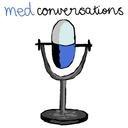Medconversations Podcast