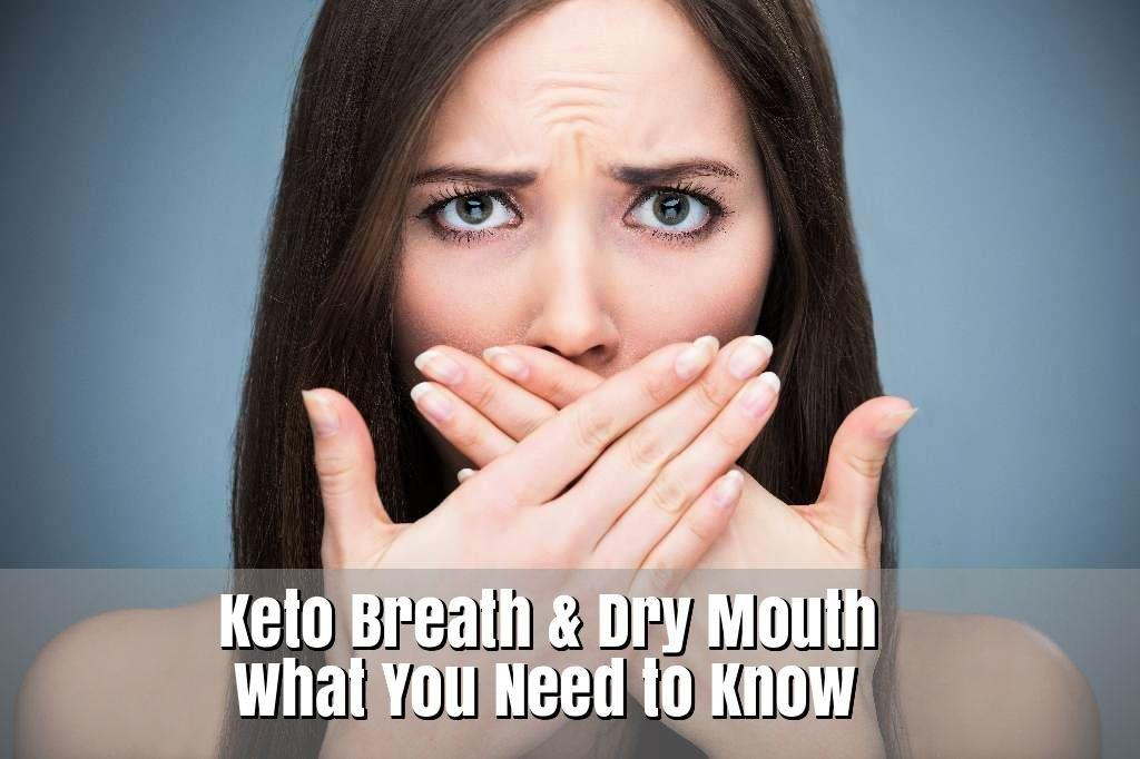 Ketosis Bad Breath Remedy For Dry Mouth