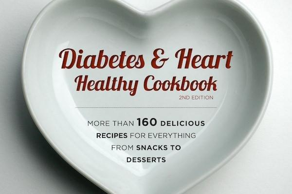 Diabetes Cookbook Review: The Diabetes & Heart Healthy Cookbook, 2nd Edition