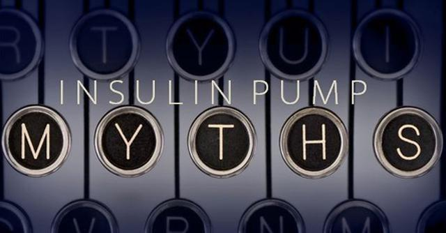Debunking 6 Myths Of Insulin Pump Therapy