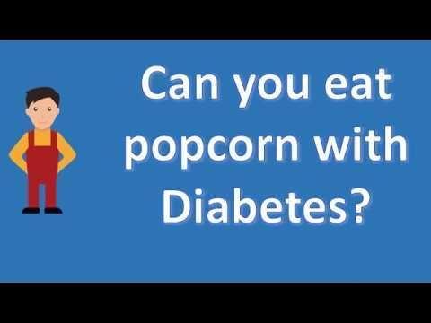 Can A Diabetic Eat Popcorn
