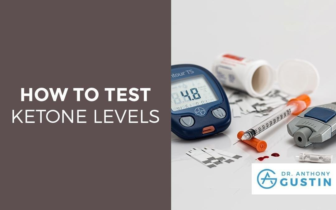 A Detailed Guide On How To Test Your Ketone Levels
