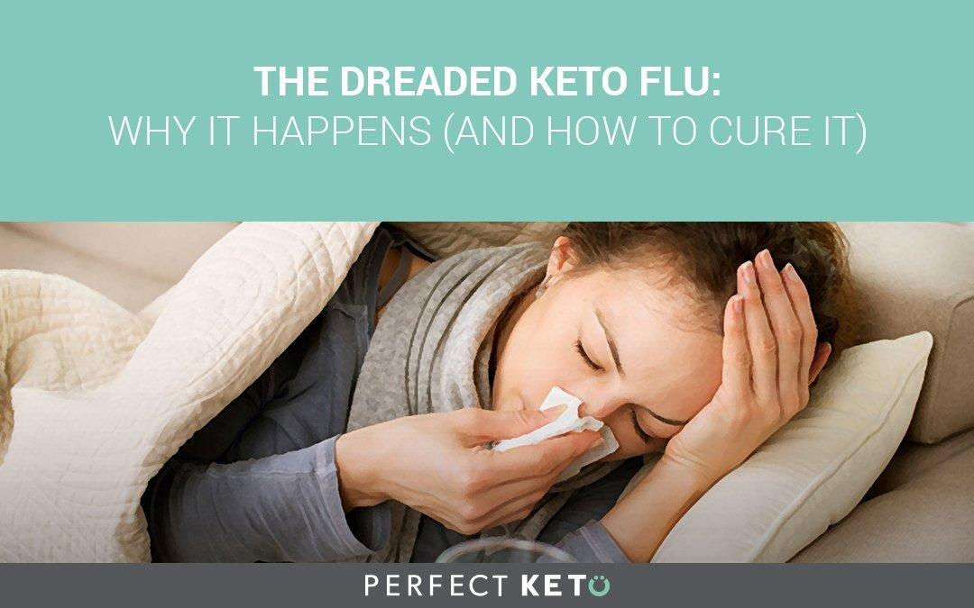 The Dreaded Keto Flu: Why It Happens (and How To Cure It)