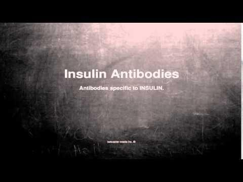 Insulin Antibodies Treatment