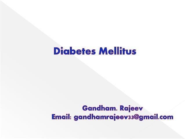 Diabetes Mellitus - Biochemistry