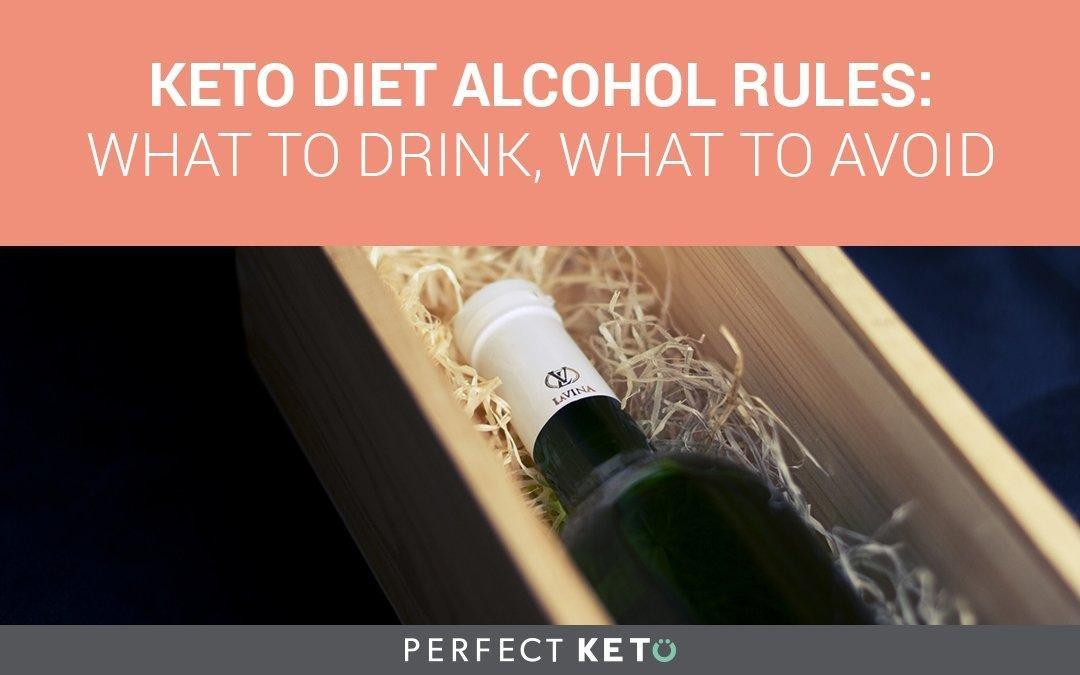 Keto Diet Alcohol Rules: What To Drink, What To Avoid