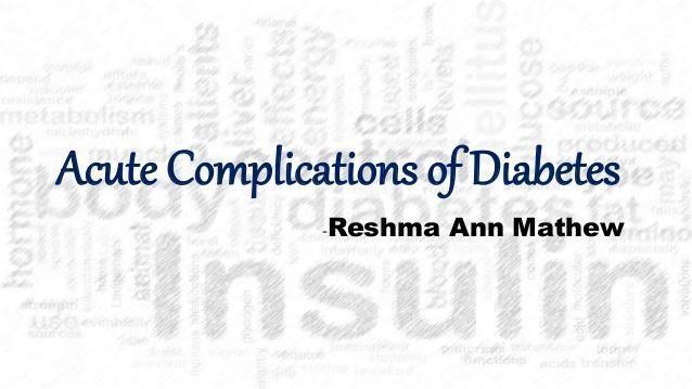 Acute Complications Of Diabetes