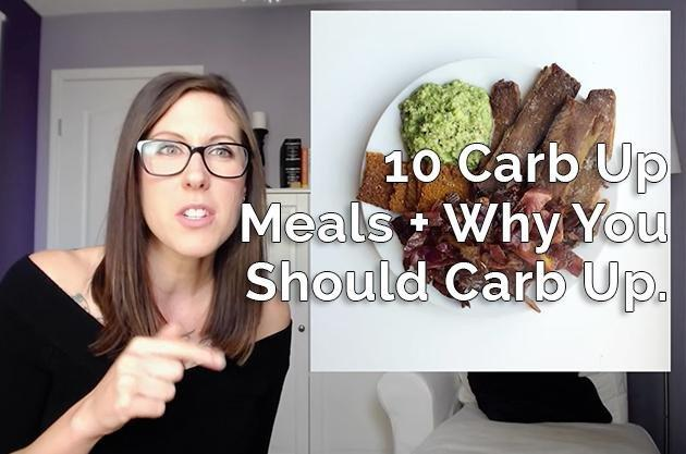 Video: 10 Carb Up Meals. Why You Should Carb Up… And How To Do It
