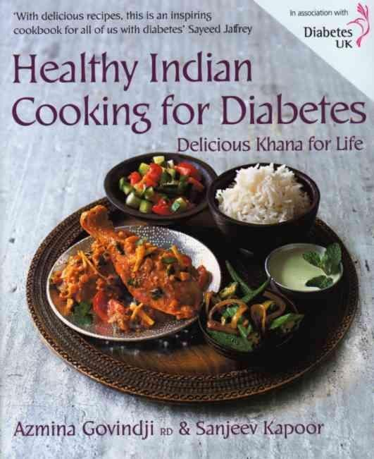 Healthy Indian Cooking For Diabetes By Sanjeev Kapoor