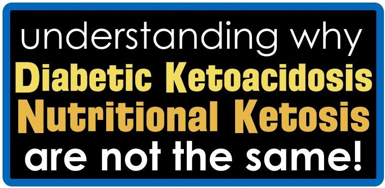 Why Dka & Nutritional Ketosis Are Not The Same