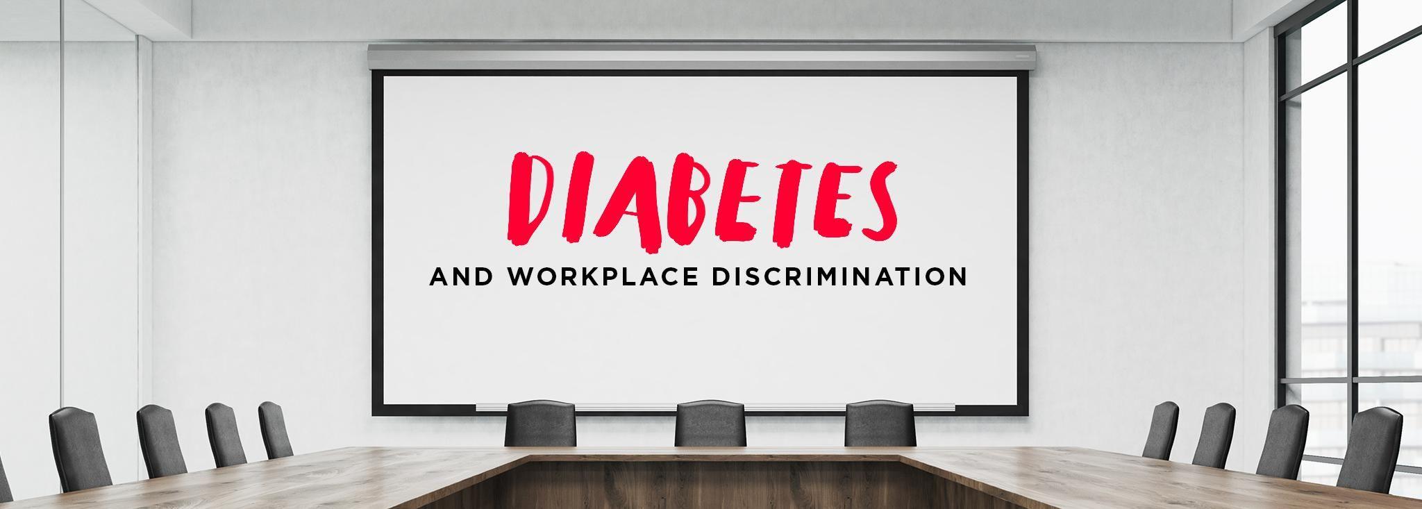 Diabetes Workplace Discrimination