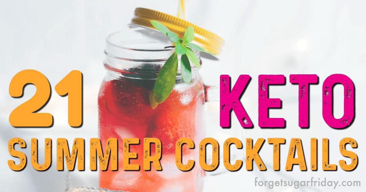 21 Must-try Keto Cocktails (that Taste Amazing!)