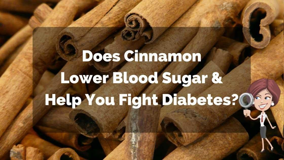 Does Cinnamon Lower Blood Sugar & Help You Fight Diabetes?