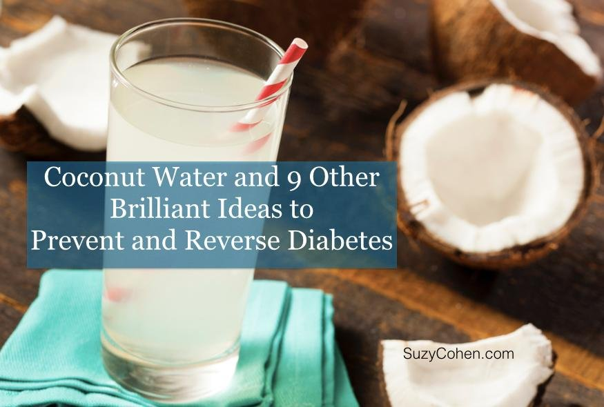 Coconut Water And 9 Other Brilliant Ideas To Prevent Or Reverse Diabetes