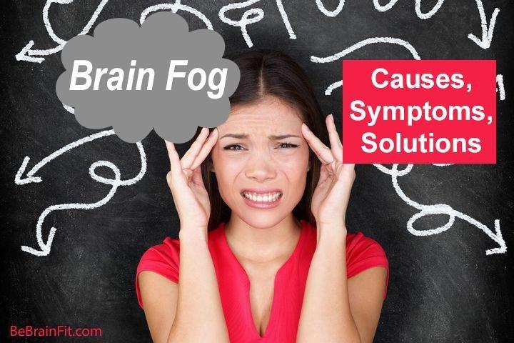 Brain Fog: Causes, Symptoms, Solutions