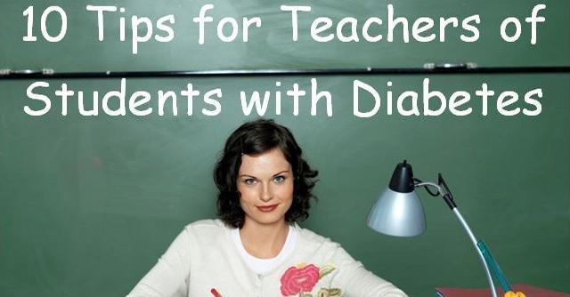 10 Tips For Teachers Of Students With Diabetes