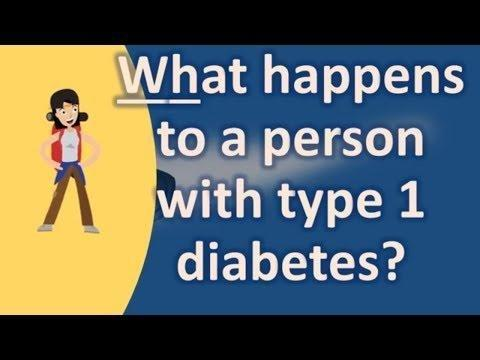 What Happens To A Person With Type 1 Diabetes?