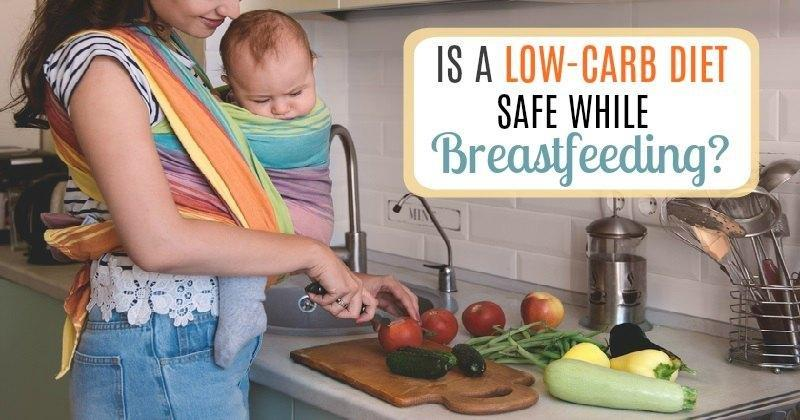 Low Carb Diet While Breastfeeding: Is It Safe For New Moms?