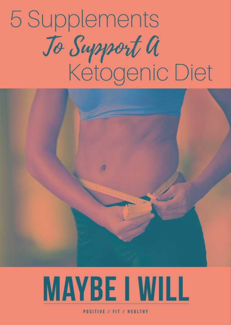 5 Supplements To Help Support A Ketogenic Diet