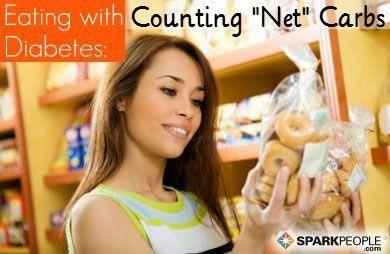 Eating with Diabetes: Counting ''Net'' Carbs