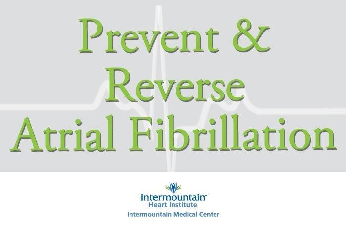 Three Tips To Prevent Or Reverse Atrial Fibrillation