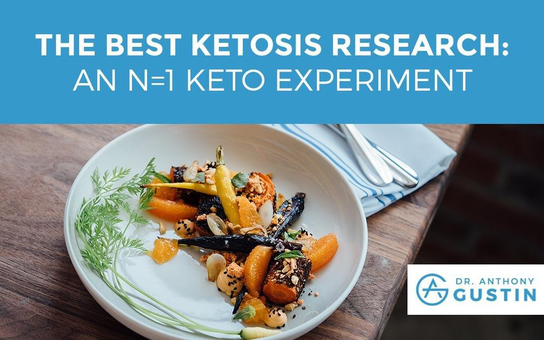 The Best Ketosis Research: An N=1 Keto Experiment