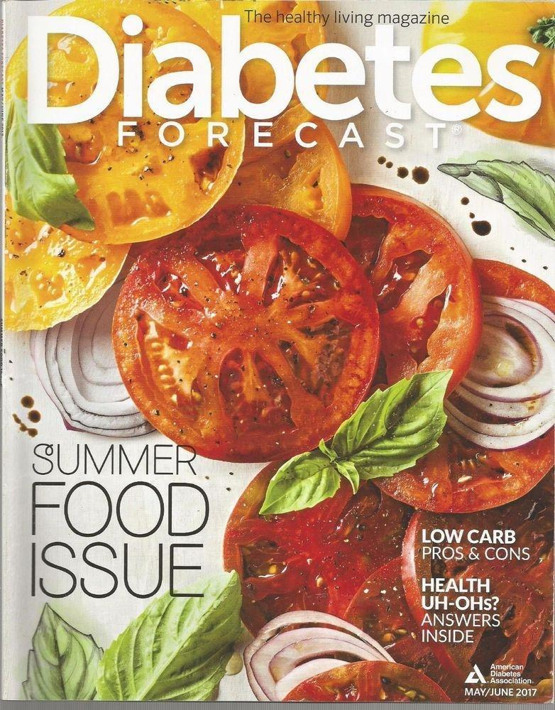 Diabetes Forecast - The Healthy Living Magazine - May/june 2017 - Vol. 70, No. 3 | Ebay