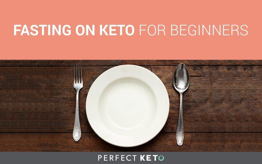 Fasting On Keto For Beginners