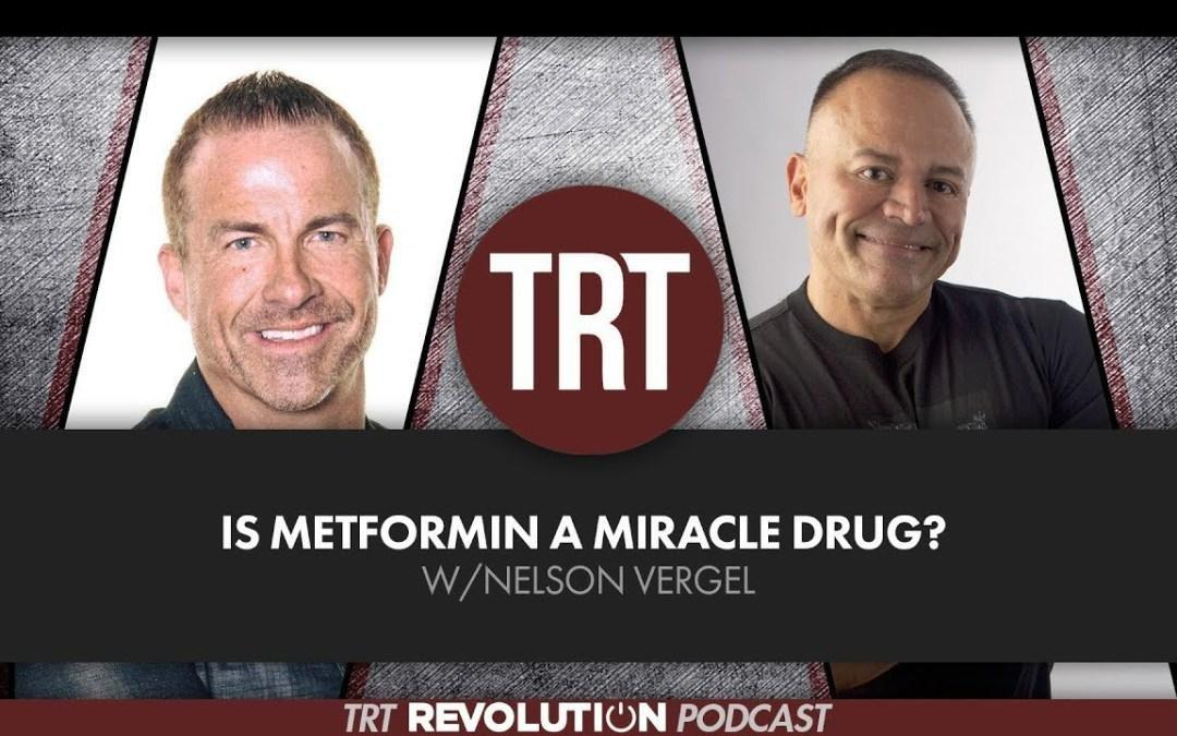 Is Metformin A Miracle Drug? W/nelson Vergel